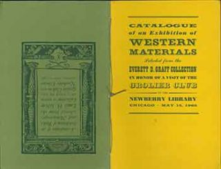 A Catalogue of an Exhibition of Books and Manuscripts selected from the Louis H. Silver...