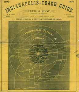 Indianapolis Trade Guide. September 1874. Limited edition. G. B. Eddy, H. B. Leeds, pub