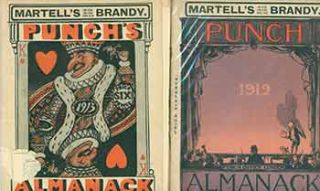 Martell's Brandy: Punch's Almanack for 1912; 1913 [Two issues]. Agnew Bradbury, Ltd Co, pub