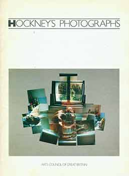 Hockney's Photographs. (Hayward Gallery 9 November 1983 to 5 February 1984). Mark Haworth-Booth,...