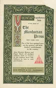 The Manhattan Press. (Brochure for the Voluntary Liquidation Sale of the Plant.). J. E. Conant, Co