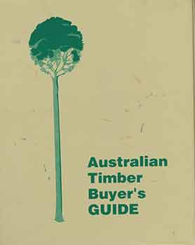 The Australian Timber Buyer's Guide. Les Miller, Jeff Kemp Luthier