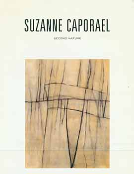 Suzanne Caporael: Second Nature. [Promotional flier]. Suzanne Caporael, Stephen Wirtz Gallery,...
