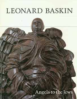 Leonard Baskin, Angels to the Jews. (Exhibition held at the Midtwon Payson Galleries, New York,...