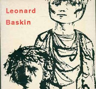 Leonard Baskin: eine Ausstellung des Museum of Modern Art in New York. (Catalogue of an...