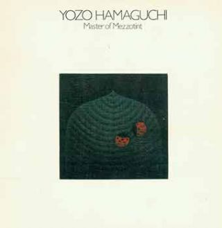 Yozo Hamguchi: Master of Mezzotint. The Vorpal Gallery collection of Mezzotints, Lithographs,...