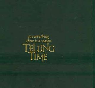 Telling time : To Everything There is a Season. Sheila B. Braufman, Ben Ailes, Judah L. Magnes...