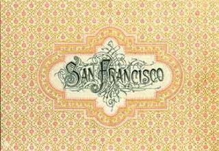 Victorian Views San Francisco Circa Late 1890s. (Facsimile of 19th Century View Book of...
