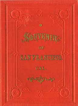 Victorian Views Souvenir of San Francisco Copyright 1887. (Facsimile of 19th Century View Book of...