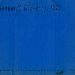 Sephardi Itinerary, 1992. [First edition[. Frederic Brenner, Margalith Bergstein, photog., curat