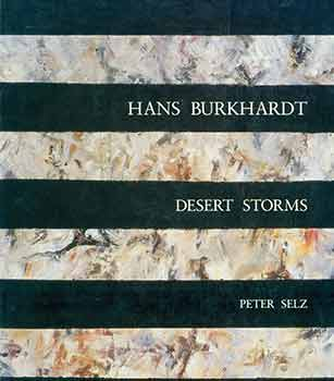 Hans Burkhardt: Desert Storms. Limited edition. [Catalogue for exhibition October 11 - November...