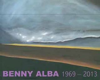 Benny Alba, 1969 - 2013. [Limited edition]. Benny Alba, Michael S. Bell, text