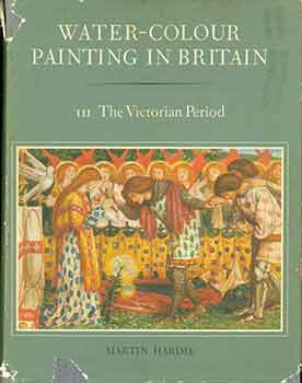 Water-Colour Painting in Britain. Part 3 The Victorian Period. (Single volume, Part 3 ONLY)....