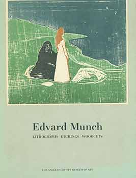 Edvard Munch: Lithographs, Etchings, Woodcuts. Introduction by William S. Lieberman, Notes by...