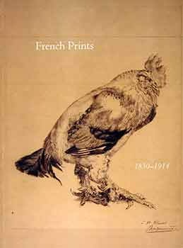French Prints 1830-1914. C G. Boerner
