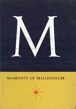 Moments of Millennium. (One of 500 copies of this Christmas keepsake printed in December 1959)....