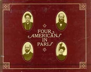 Four Americans in Paris: the collections of Gertrude Stein and her family. Gertrude Stein, Lucile...