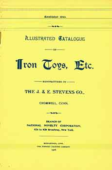 Illustrated Catalogue of Iron Toys, Etc. (Reprint. Originally printed by Middletown, Conn:...
