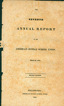 The Seventh Annual Report of the American Sunday School Union, March 17, 1835. American Sunday...