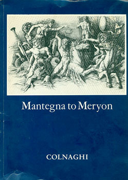 Exhibition Of Old Master Prints: Mantegna to Meryon. 12th June - 14th July 1984. Ruth Bromberg
