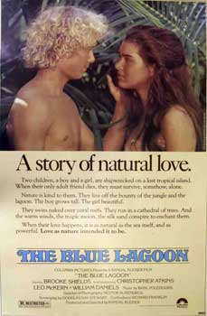 The Blue Lagoon. Columbia Pictures, Randal Kleiser, William Daniels Christopher Atkins, Brooke...