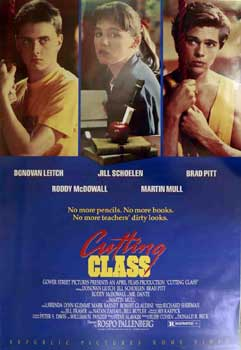 Cutting Class. Gower Street, Donald R. Beck Rudy Cohen, Jill Schoelen Rospo Pallenberg. With...