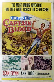 Son Of Captain Blood. Paramount, Harry Joe Brown, Sean Flynn, Ann Todd, prod, son of Errol Flynn