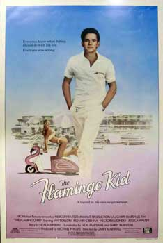The Flamingo Kid. ABC Motion Pictures Inc., Garry Marshall, Richard Crenna Matt Dillon, Hector...