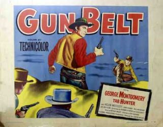 Gun Belt. United Artists Corporation, Tab Hunter George Montgomery, Helen Westcott
