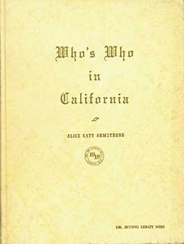 Who's Who in California 1962, Eighteen Hundred Illustrated Biographies of Leading California Men...