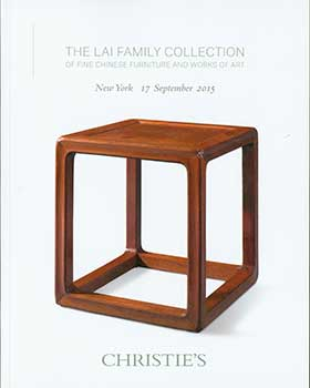 The Lai Family Collection Of Fine Chinese Furniture And Works Of Art. New York. September 17,...