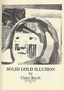 Solid Gold Illusion. Claire Burch