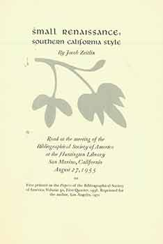 Small Renaissance: Southern California Style, by Jacob Zeitlin. Bibliographical Society of...