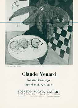 Brochure for Claude Venard Recent Paintings Exhibition, September 18 to October 14. Ltd Edgardo Acosta Gallery.