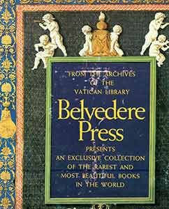 From the Archives of the Vatican Library: Belvedere Press Presents An Exclusive Collection of the...