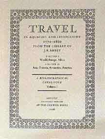 Travel in Aquatint and Lithography, 1770- 1860: A Bibliographical Catalogue. Two Volumes in one, reduced size edition. J. R. Abbey.