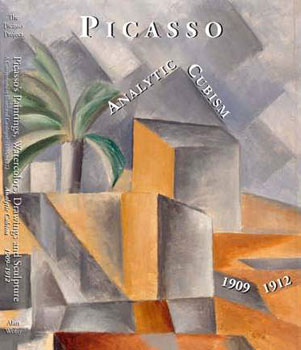 Picasso's Paintings, Watercolors, Drawings & Sculpture: Analytic Cubism - 1909-1912. The Picasso...