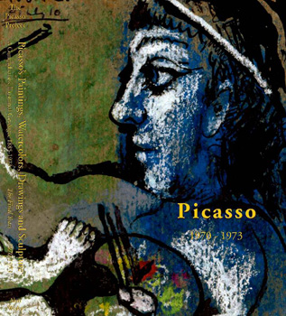 Picasso's Paintings, Watercolors, Drawings & Sculpture: The Final Years, 1970-1973. Second...