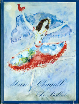 Drawings and Watercolors for the Ballet. Marc Chagall, Jacques Laissaigne