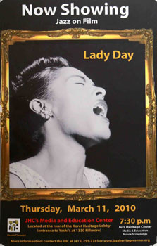Unique poster for the film Lady Day. March 22, 2010. Billie Holiday