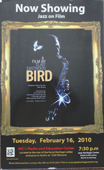 Unique poster for the film Bird. Feb. 16, 2010. Clint Eastwood, Charlie Parker