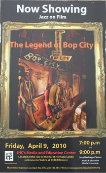 Unique poster for the film The Legend of Bop City. April 9, 2010. Carol Chamberland