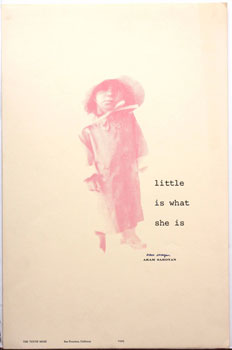 Little is What She Is. Aram Saroyan