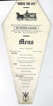 Menu the Pre-Nuptial dinner of Dr. Arthur C.Gilson in the form of a casket at Bergez-Frank's Old...