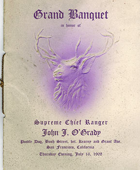 Grand Banquet in honor of John J. O'Grady, Supreme Chief Ranger, Foresters of America, 1908....