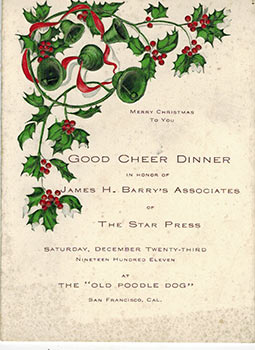 Good Cheer Dinner in Honor of James H. Barry's Associates of the Star Press, San Francisco Dec....