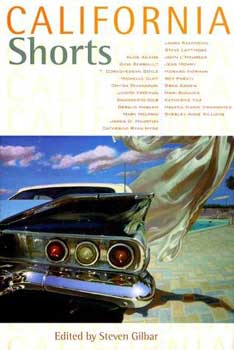 "Poster for ""California Shorts"" Edited by Steven Gilbar. Steven Gilbar"