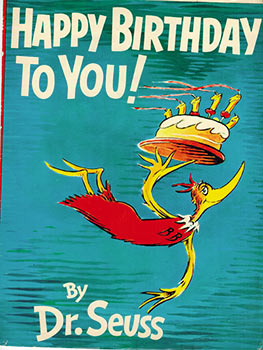 Happy Birthday to You! ( Dust-jaCKET ONLY. 1st edition, first state.). Dr. Seuss, Theodore Geisel