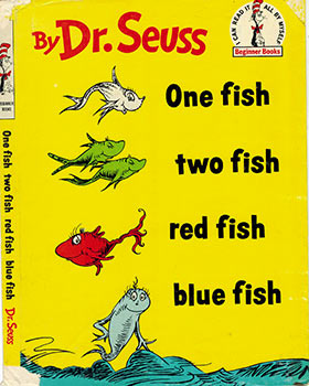One fish two fish red fish blue fish.( Dust-jaCKET ONLY. 1st edition, first state.). Dr. Seuss,...
