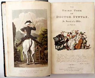 The Third Tour of Doctor Syntax, In Search of a Wife. First edition. William Combe, Rowlandson...